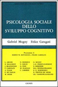 Psicologia sociale dello sviluppo cognitivo.