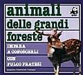 Animali delle grandi foreste