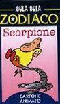 Bula Bula zodiaco. Scorpione