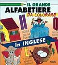 Il grande alfabetiere da colorare. In inglese