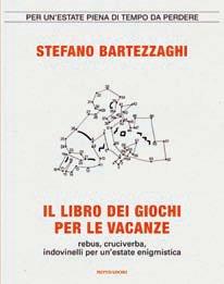 Bartezzaghi Sedia A Sdraio.9788804586302 C Brooks Stefano Bartezzaghi 2009 Il Libro Dei