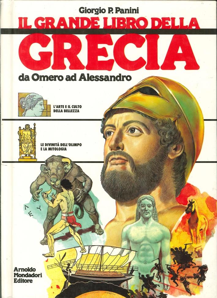 Il Grande Libro delle Grecia. Da Omero ad Alessandro
