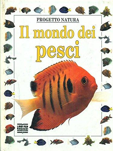 Il mondo dei pesci