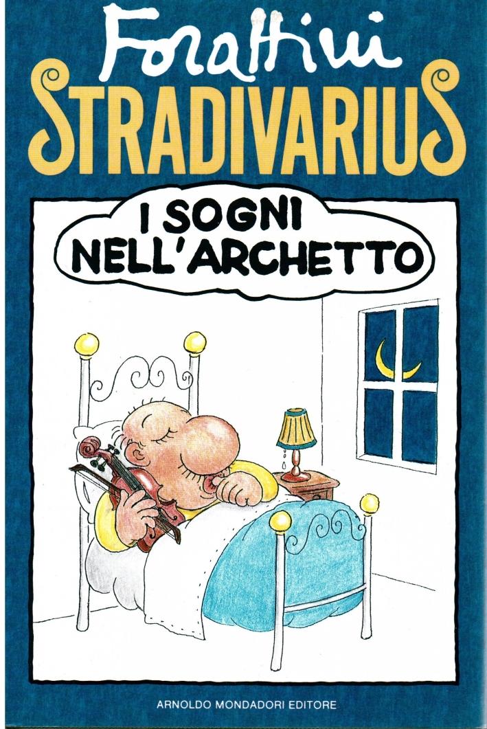 Stradivarius. I sogni nell'archetto