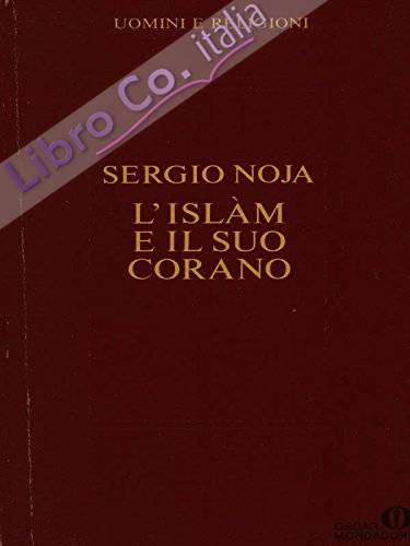 L'islam e il suo Corano