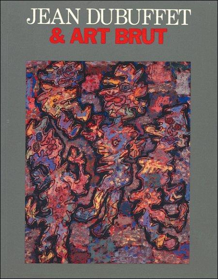 Jean Dubuffet e Art Brut