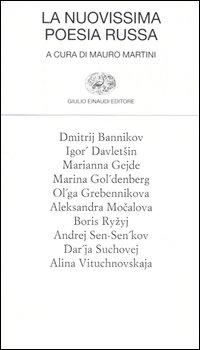 La nuovissima poesia russa. Testo russo a fronte