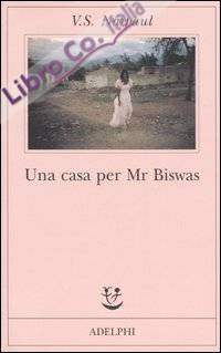 Una casa per Mr Biswas.