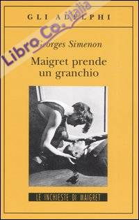 Maigret prende un granchio.