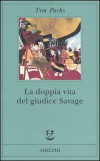 La doppia vita del giudice Savage