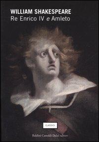 Re Enrico IV e Amleto.