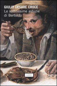 Le sottilissime astuzie di Bertoldo.