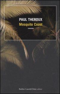 Mosquito Coast.