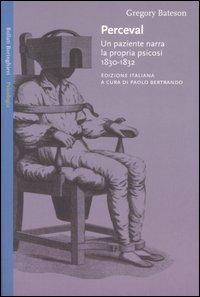 Perceval. Un paziente narra la propria psicosi, 1830-1832