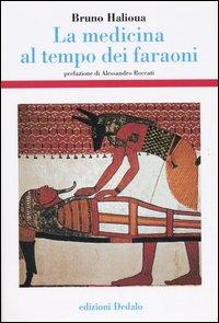 La medicina al tempo dei faraoni.