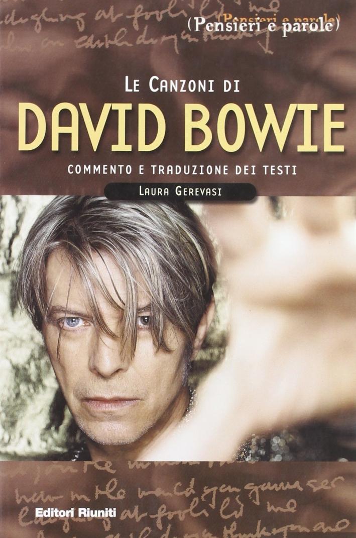 Le canzoni di David Bowie. Commento e traduzione dei testi.