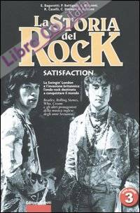 La storia del rock. Vol. 3: Satisfaction