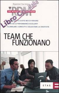 Team che funzionano