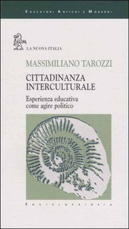 Cittadinanza interculturale. Esperienza educativa come agire politico