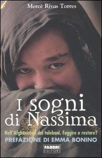 I sogni di Nassima. Nell'Afghanistan dei talebani. Fuggire o restare?