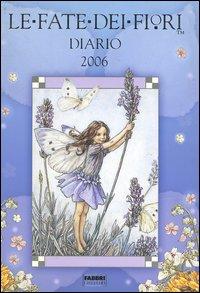 Le fate dei fiori. Diario 2006.