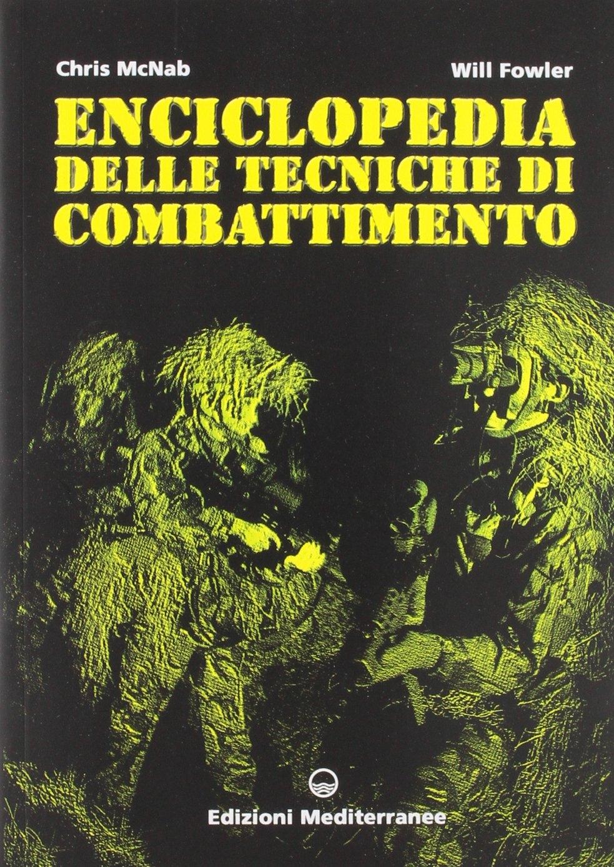 Enciclopedia delle tecniche di combattimento.
