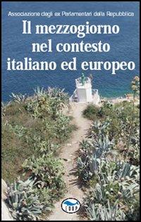 Il Mezzogiorno nel contesto italiano ed europeo