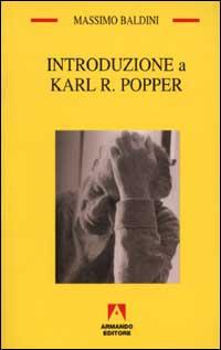 Introduzione a Karl R. Popper.