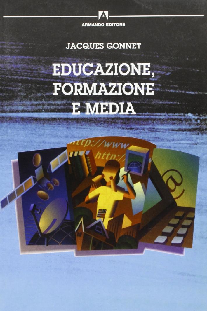 Educazione, formazione e media.