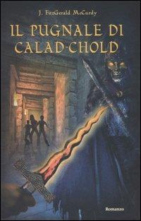 Il pugnale di Calad-Chold