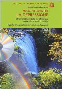 Musicoterapia per la depressione. Con CD Audio