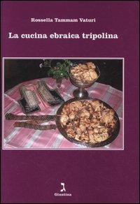 La cucina ebraica tripolina
