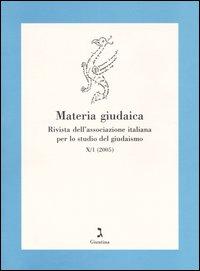 Materia giudaica. Rivista dell'Associazione italiana per lo studio del giudaismo (2005). Vol. 1