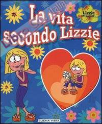 La vita secondo Lizzie. Lizzie McGuire. Con gadget