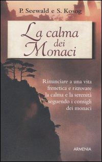 La calma dei monaci