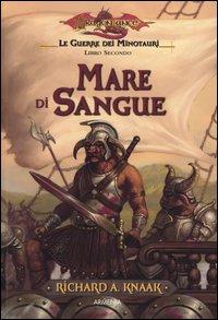 Mare di sangue. Le guerre dei minotauri. DragonLance. Vol. 2