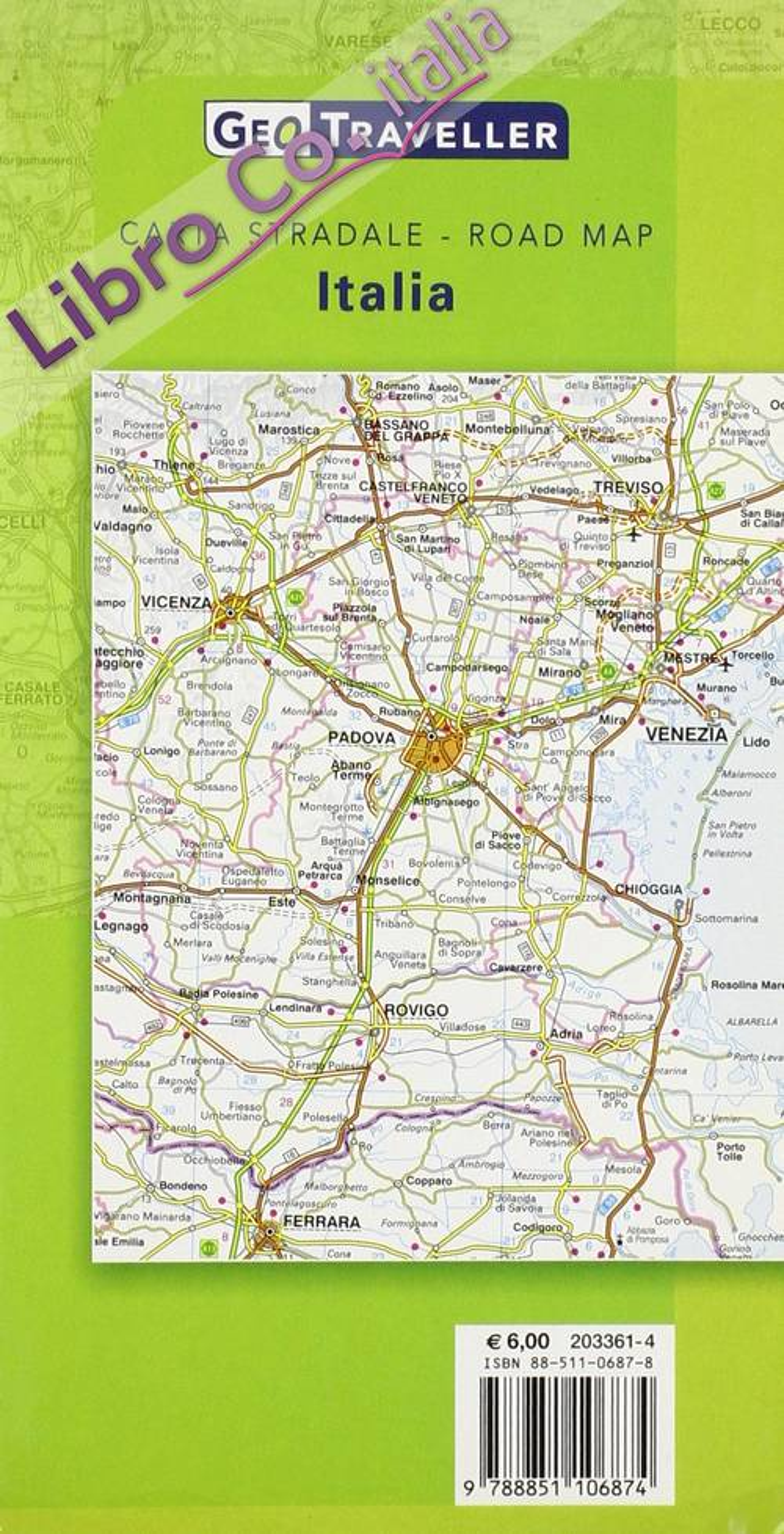 Italia Carta Stradale 1:800.000.Ed. Italiano, Inglese, Francese e Tedesco]