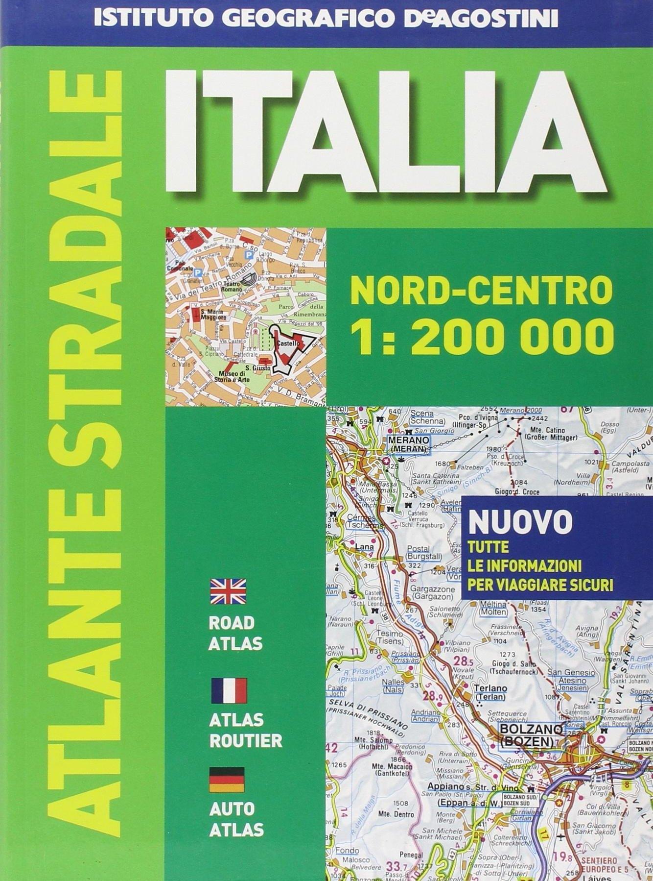 Atlante stradale Italia. Nord-centro 1:200.000