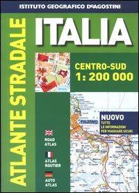 Atlante stradale d'Italia centro-sud 1:200.000