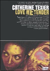 Love me tender.