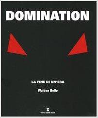 Domination. La fine di un'era