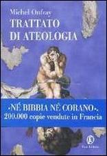 Trattato di ateologia.