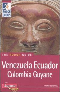 Venezuela, Ecuador, Colombia, Guyane