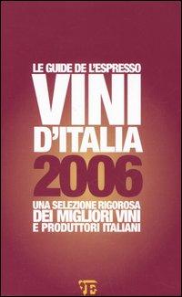 Vini d'Italia 2006.