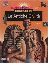 Conoscere. Le antiche civiltà