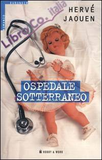 Ospedale sotterraneo
