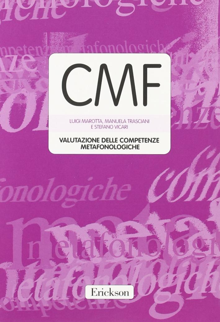CMF. Valutazione delle competenze metafonologiche. Con protocolli e schede