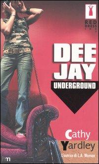 Deejay underground