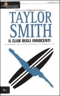 Il club degli innocenti.