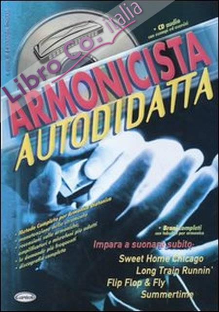 Armonicista autodidatta. Con CD Audio